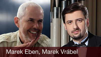 Marek Eben, Marek Vrábel