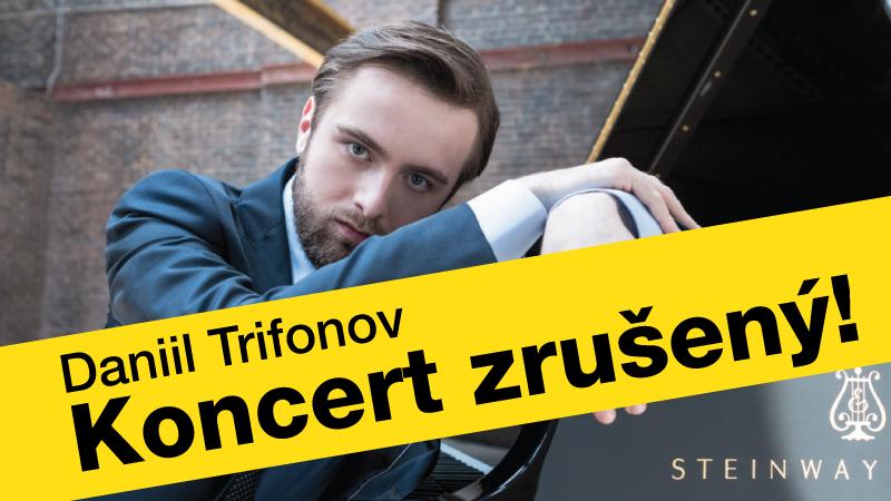 Daniil Trifonov – Koncert zrušený!