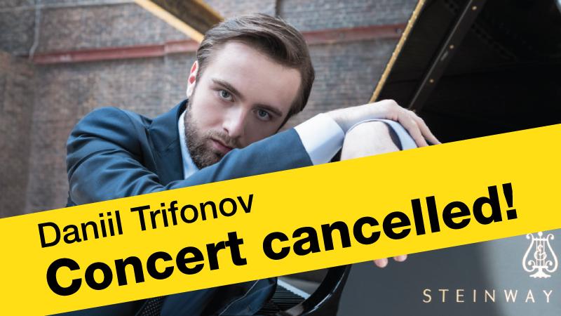 Daniil Trifonov – Concert cancelled