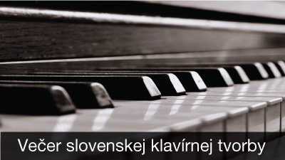Večer slovenskej klavírnej tvorby